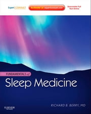 Fundamentals of Sleep Medicine E-Book ebook by Richard B. Berry, MD
