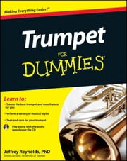 Trumpet For Dummies ebook by Jeffrey Reynolds