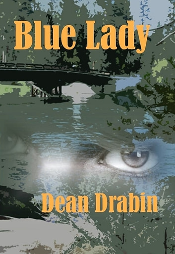 Blue Lady ebook by Dean Drabin