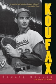 Koufax ebook by Edward Gruver