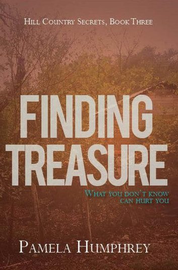 Finding Treasure - Hill Country Secrets, #3 ebook by Pamela Humphrey