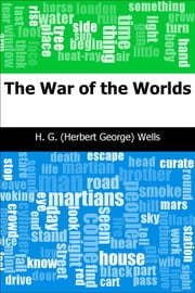 The War of the Worlds ebook by H. G. (Herbert George) Wells