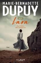 Lara Tome 2 - La Valse des suspects - Partie 2 ebook by
