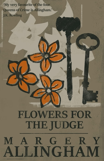 Flowers for the judge ebook by margery allingham 9781504048767 flowers for the judge ebook by margery allingham fandeluxe PDF