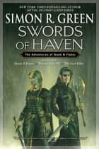 Swords of Haven ebook by Simon R. Green