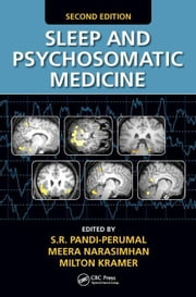 Sleep and Psychosomatic Medicine, Second Edition ebook by Pandi-Perumal, S.R.