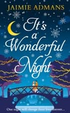 It's a Wonderful Night ebook by Jaimie Admans