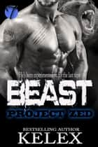 Beast (A Bear Mountain Story) ebook by Kelex