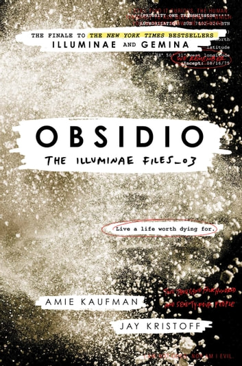 Obsidio - The Illuminae Files_03 ebook by Amie Kaufman,Jay Kristoff