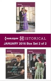 Harlequin Historical January 2016 - Box Set 2 of 2 - In Debt to the Earl\Rake Most Likely to Seduce\The Captain and His Innocent ebook by Elizabeth Rolls,Bronwyn Scott,Lucy Ashford