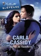Safety in Numbers ebook by Carla Cassidy