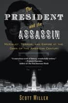 The President and the Assassin ebook by Scott Miller