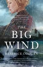 The Big Wind ebook by Beatrice Coogan