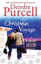 The Christmas Voyage ebook by Deirdre Purcell
