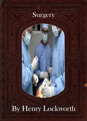 Surgery ebook by Henry Lockworth,Eliza Chairwood,Bradley Smith