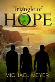 Triangle of Hope ebook by Michael Meyer