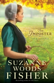 The Imposter (The Bishop's Family Book #1) - A Novel ebook by Suzanne Woods Fisher