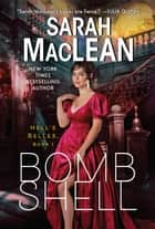 Bombshell - A Hell's Belles Novel ebook by