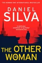 The Other Woman ebook by Daniel Silva