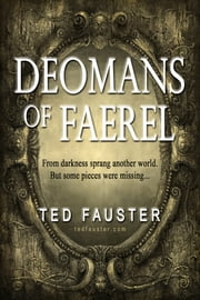Deomans of Faerel ebook by Ted Fauster