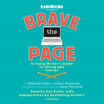 Brave the Page audiobook by National Novel Writing Month
