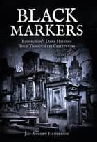Black Markers ebook by Jan-Andrew Henderson