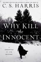 Why Kill the Innocent ebook by