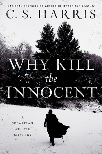 Why Kill the Innocent eBook by C. S. Harris