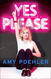 Yes Please 電子書 by Amy Poehler