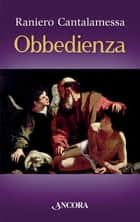 Obbedienza ebook by Raniero Cantalamessa