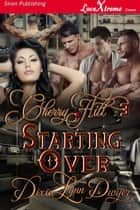 Cherry Hill 3: Starting Over ebook by