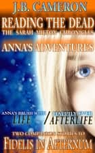 Anna's Adventures ebook by J.B. Cameron