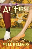 At First ebook by Alessia Brio