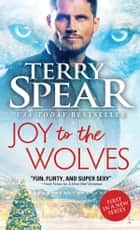 Joy to the Wolves ebook by
