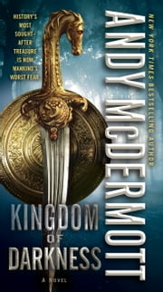 Kingdom of Darkness - A Novel ebook by Andy McDermott