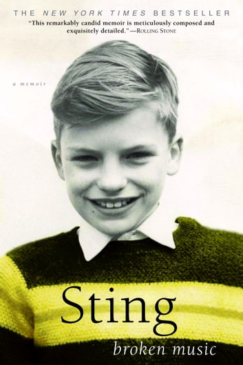Broken Music - A Memoir ebook by Sting