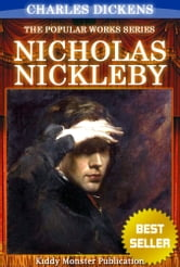 Nicholas Nickleby By Charles Dickens - With Original Illustrations, Summary and Free Audio Book Link ebook by Charles Dickens