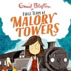 First Term - Book 1 audiobook by Enid Blyton