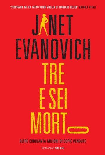 Tre e sei morto - Un caso di Stephanie Plum ebook by Janet Evanovich