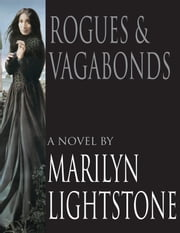 Rogues & Vagabonds ebook by Marilyn Lightstone