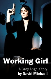 Working Girl ebook by David R. Michael