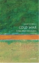The Cold War: A Very Short Introduction eBook by Robert J. McMahon