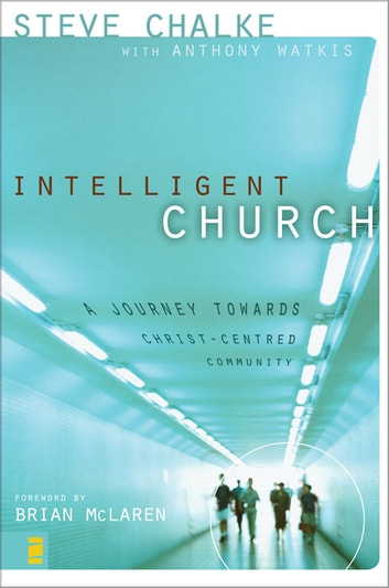 Intelligent Church ebook by Steve Chalke