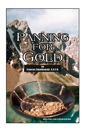 Panning for Gold ebook by Frances Smalkowski