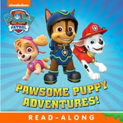 Pawsome Puppy Adventures! (PAW Patrol) ebook by Nickelodeon Publishing