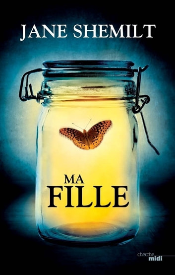 Ma fille - Extrait ebook by Jane SHEMILT