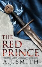 The Red Prince ekitaplar by A.J. Smith