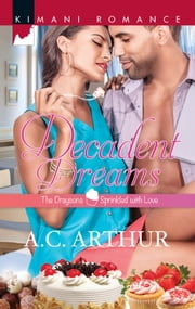 Decadent Dreams ebook by A.C. Arthur