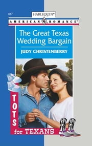 The Great Texas Wedding Bargain (Mills & Boon American Romance) ebook by Judy Christenberry