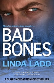 Bad Bones ebook by Linda Ladd